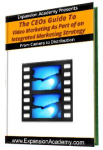 CEOs Guide Video Marketing - Expansion Academy